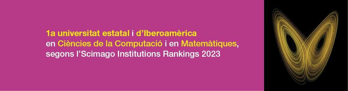 1a universitat europea d'Espanya i d'Iberoamèrica en Enginyeria, en Ciències de la Computació i en Matemàtiques segons el Scimago Institutions Rankings