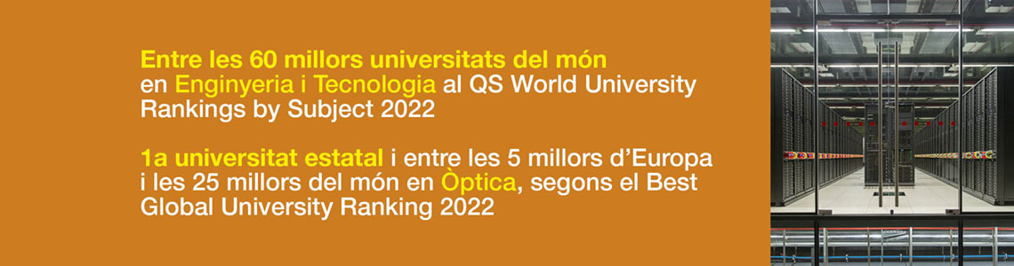 1a universitat estatal i entre les 100 millors del món en Enginyeria i Tecnologia, segons el QS Wordl University Rankings by Subjects. 1a universitat estatal i entre les 100 millors del món en Enginyeria i Ciències de la Computació, segons el Shangai Ranking's Global Ranking of Academic Subjects i el Best Global University Rankings.