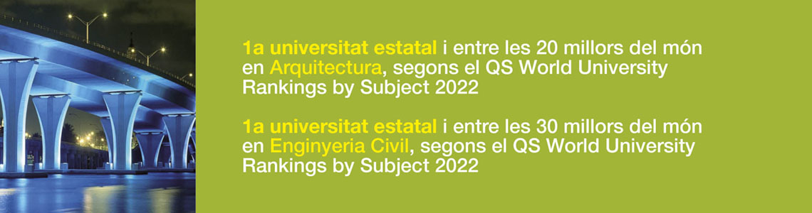 1a universitat estatal i entre les 25 millors del món en Enginyeria Civil, segons el QS World University Rankings by Subjects. 1a universitat estatal i entre les 30 millors del món en Arquitectura, segons el QS World University Rankings by Subjects.