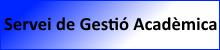 Servei de Gestió Acadèmica, (abre en ventana nueva)