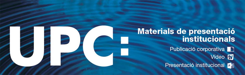 Materials de presentació UPC