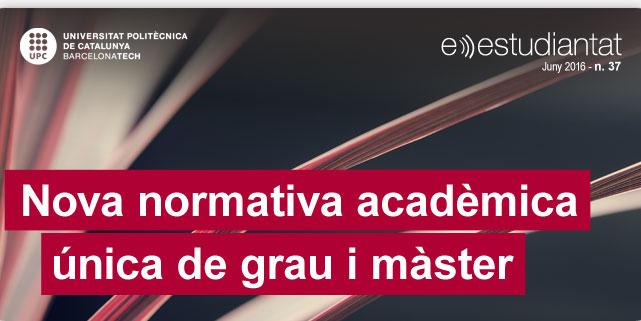 Nova normativa acadèmica única de grau i màster