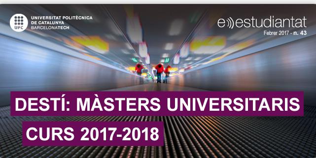 DESTÍ: MÀSTERS UNIVERSITARIS 2017-2018