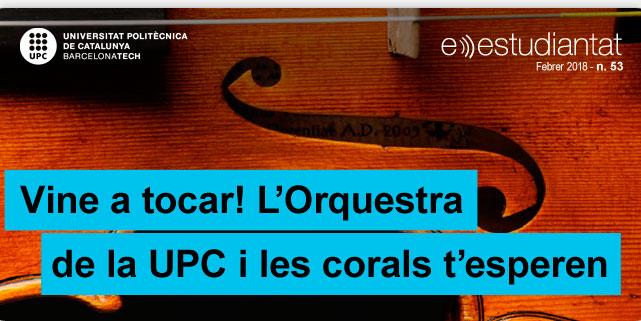 Vine a tocar! L'Orquestra de la UPC i les corals t'esperen