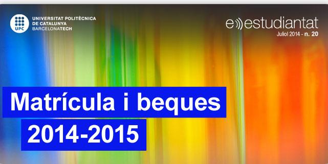 Matrícula i beques 2014-2015