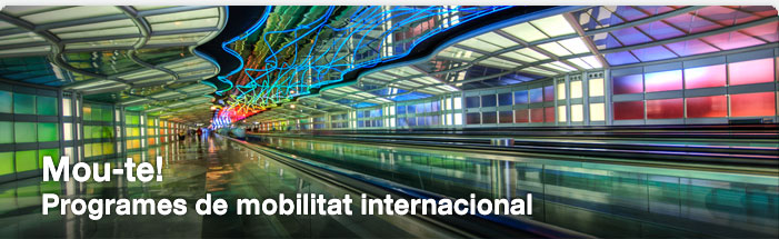 Mou-te! Programes de mobilitat internacional