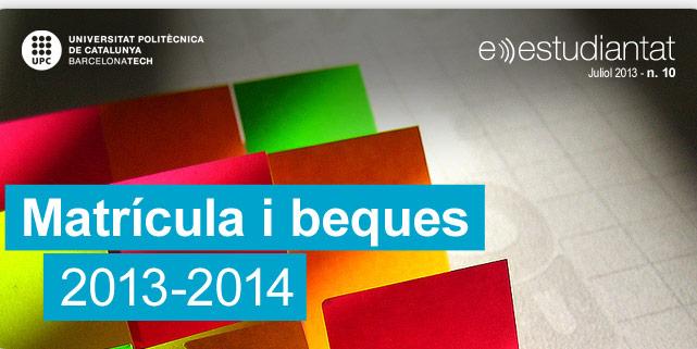 Matrícula i beques 2013-2014