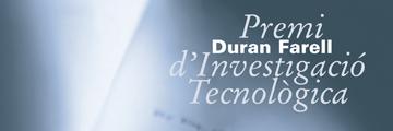 Premi Duran Farell d'Investigació Tecnològica