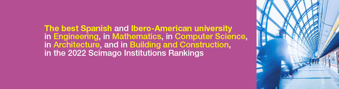 The best Spanish and Ibero-American university in Engineering, in Computer Science and in Mathematics, in the Scimago Institutions Rankings