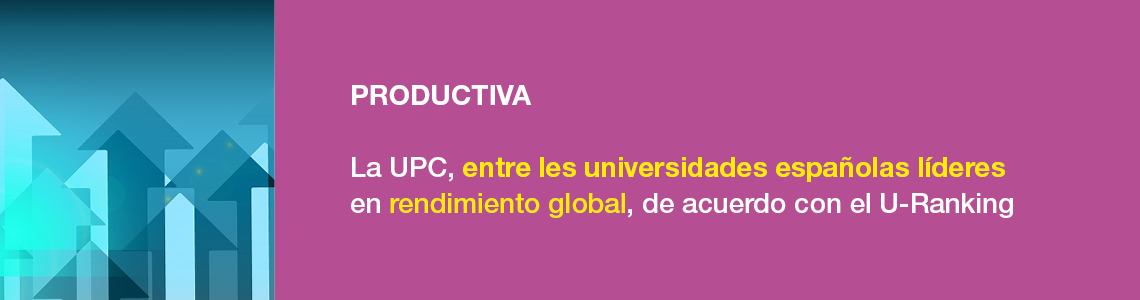 Innovadora. La UPC es la segunda universidad más innovadora de España. Top 100 Europe's Most Innovative Universities (Reuters).
