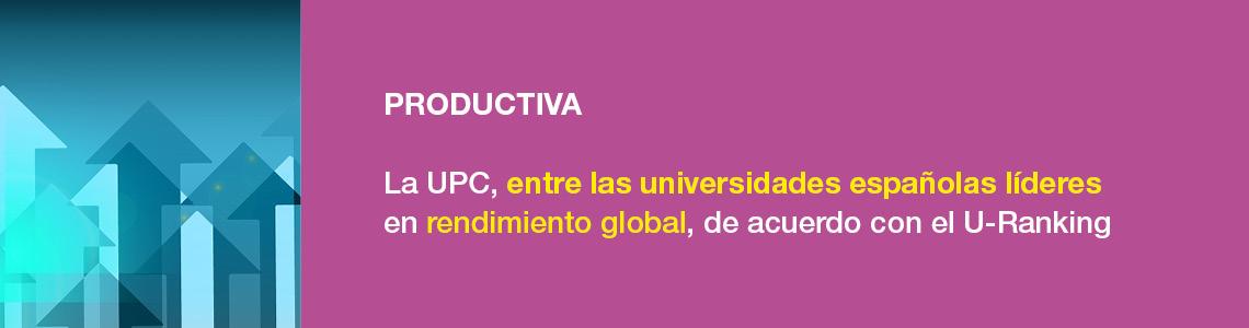 Innovadora. La UPC es la segunda universidad más innovadora de España. Top 100 Europe's Most Innovative Universities (Reuters).