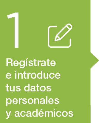 1. Registrarse. Introducir los datos personales y académicos