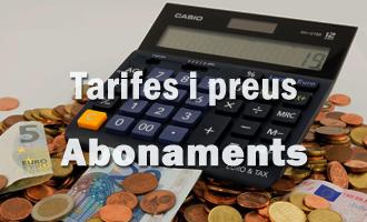 TARIFES I PREUS ABONAMENTS