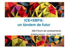 ICE+SBPA: un tàndem de futur - presentació