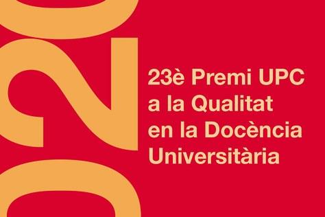 23è premi UPC a la Qualitat en la Docència Universitària
