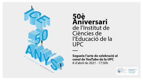 Celebració dels 50 anys de l'ICE-UPC