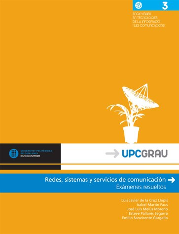 Redes, sistemas y servicios de comunicación : exámenes resueltos