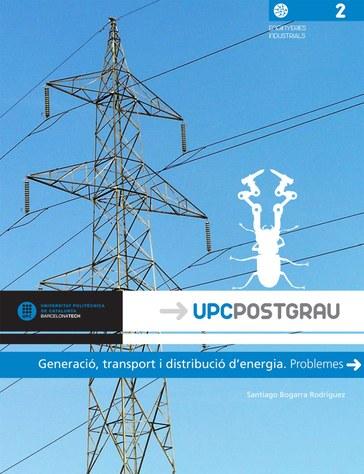 Generació, transport i distribució d'energia : problemes