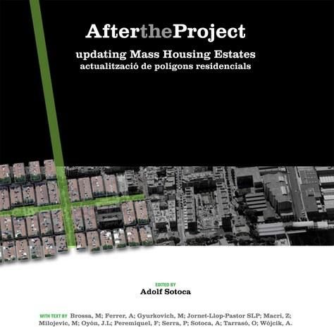 After the project : updating mass housing estates = actualització de polígons residencials