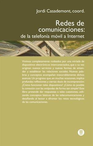 Redes de comunicaciones : de la telefonía móvil a Internet