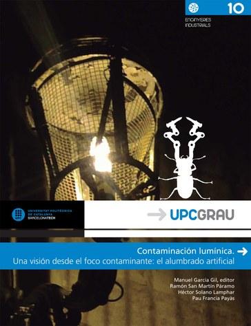 Contaminación lumínica : una visión desde el foco contaminante : el alumbrado artificial