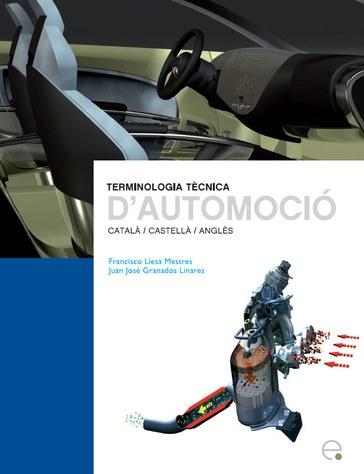 Terminologia tècnica d'automoció : català/castellà/anglès
