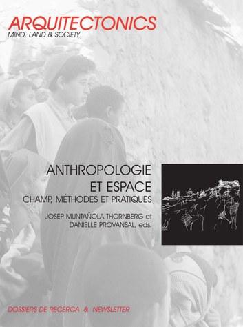 Anthropologie et espace : champ, méthodes et pratiques