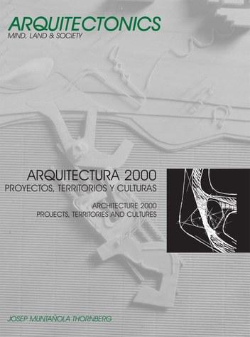 Arquitectura 2000 : proyectos, territorios y culturas