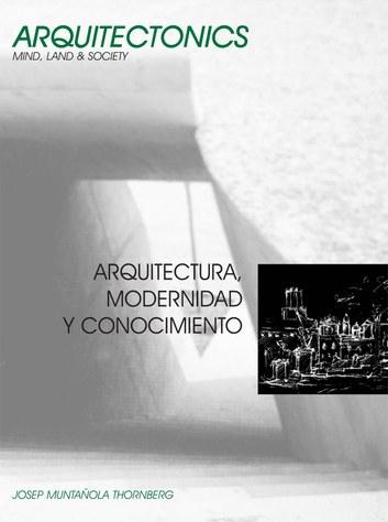 Arquitectura, modernidad y conocimiento