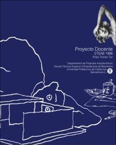 Proyecto docente : ETSABarcelona 1996