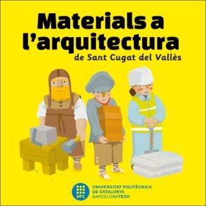 Materials a l'arquitectura de Sant Cugat del Vallès
