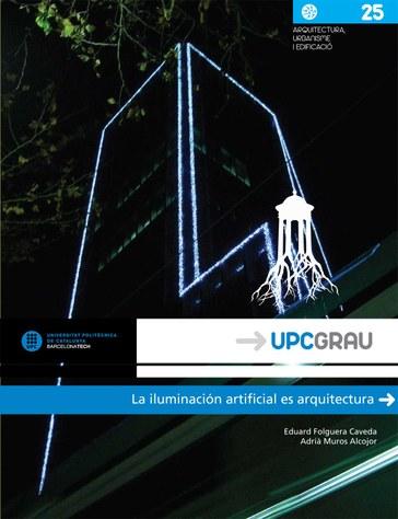 La iluminación artificial es arquitectura