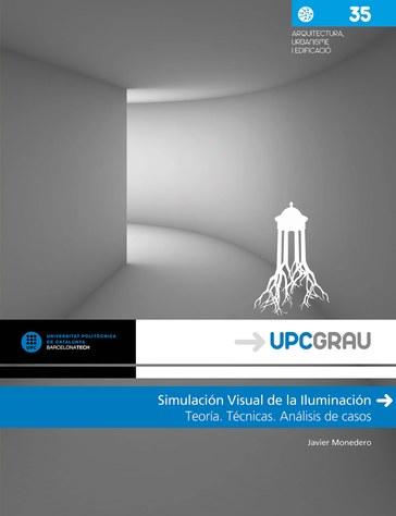 Simulación visual de la iluminación : teoría, técnicas, análisis de casos