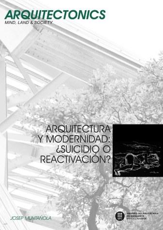 Arquitectura y modernidad : ¿suicidio o reactivación?