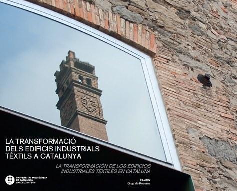 La transformació dels edificis industrials tèxtils a Catalunya