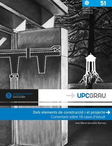 Dels elements de construcció i el projecte : comentaris sobre 18 casos d'estudi