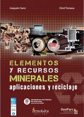 Elementos y recursos minerales : aplicaciones y reciclaje