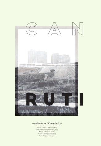 Can Ruti : arquitectura i complexitat