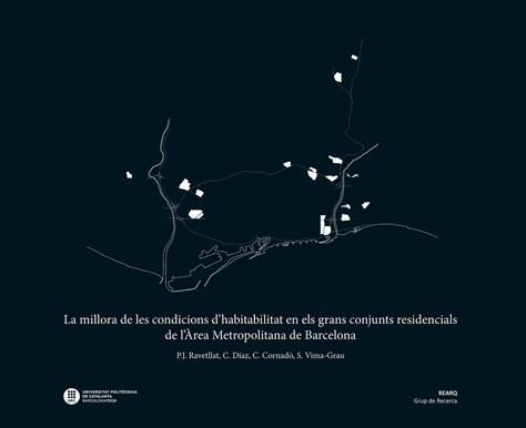 La millora de les condicions d'habitabilitat en els grans conjunts residencials de l'Àrea Metropolitana de Barcelona