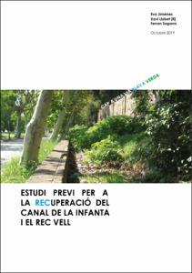 Estudi previ per a la recuperació del Canal de la Infanta i el Rec Vell