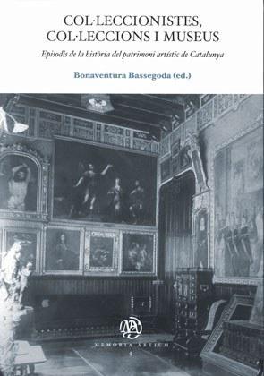 Col·leccionistes, col·leccions i museus