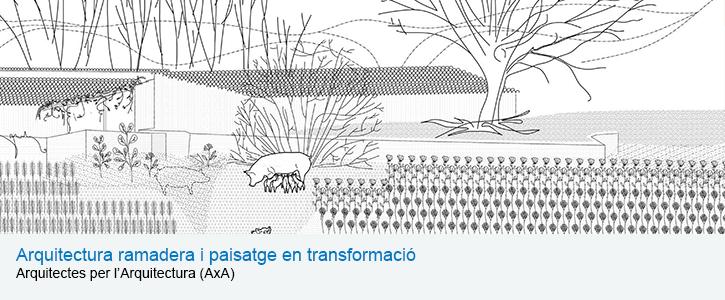 Arquitectura ramadera i paisatge en transformació