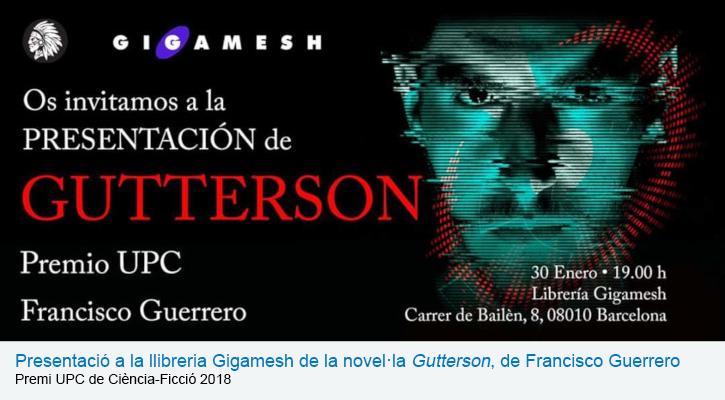 """Presentació a la llibreria Gigamesh de la novel·la """"Gutterson"""", de Francisco Guerrero. Premi UPC de Ciència-Ficció 2018"""