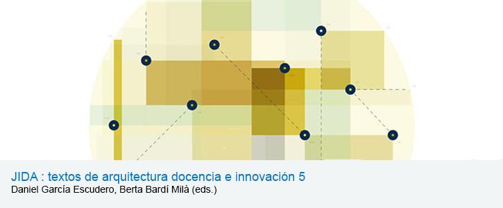 JIDA : textos de arquitectura docencia e innovación 5
