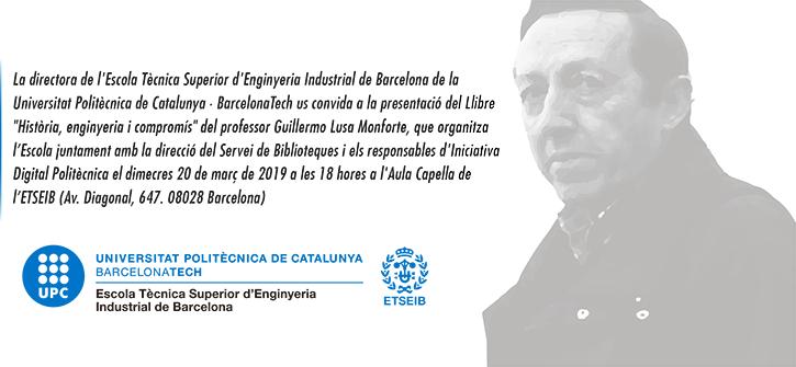 Presentació del llibre de Guillermo Lusa 'Història, enginyeria i compromís'