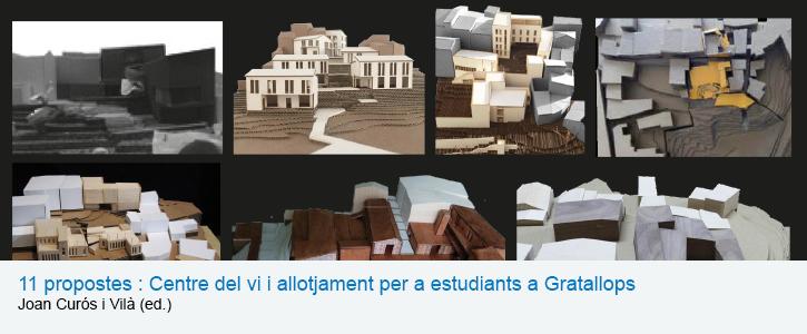11 propostes : Centre del vi i allotjament per a estudiants a Gratallops