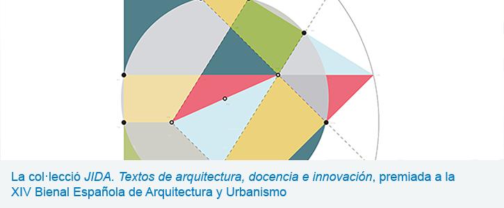 La col·lecció JIDA. Textos de arquitectura, docencia e innovación, premiada a la  XIV Bienal Española de Arquitectura y Urbanismo