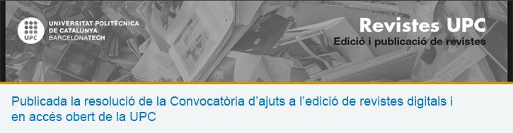 Publicada la resolució de la Convocatòria d'ajuts a l'edició de revistes digitals i en accés obert de la UPC