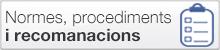 Normes, procediments i recomanacions