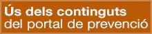 Ús continguts portal prevenció